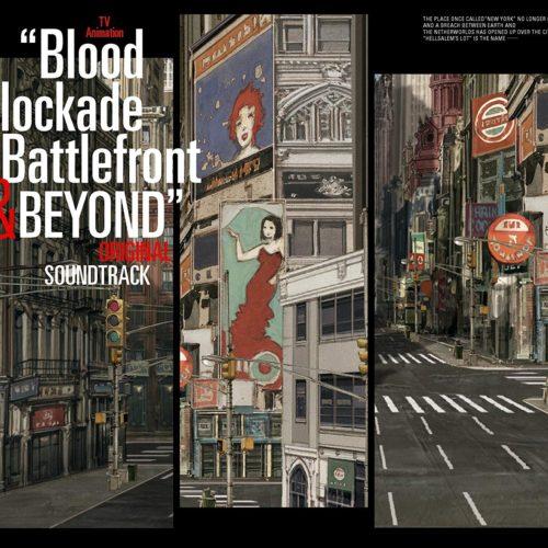 「血界戦線&BEYOND」 オリジナルサウンドトラック